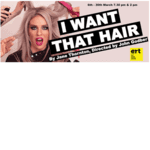 'I Want That Hair' is funny, fast-paced and fabulous!