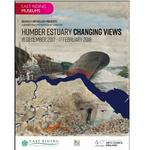 'Humber Estuary - Changing Views' - a new exhibition coming to Beverley Art Gallery