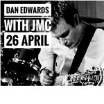JMC  welcome local guitarist Dan Edwards