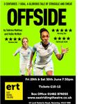 OFFSIDE at the East Riding Theatre